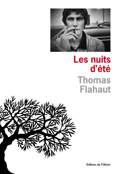 Couverture du roman Les nuits d'été - Thomas Flahaut - Éditions de l'Olivier