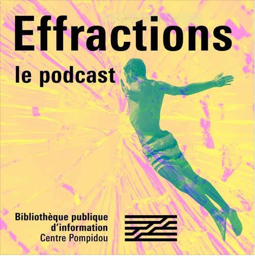 Effractions : le podcast